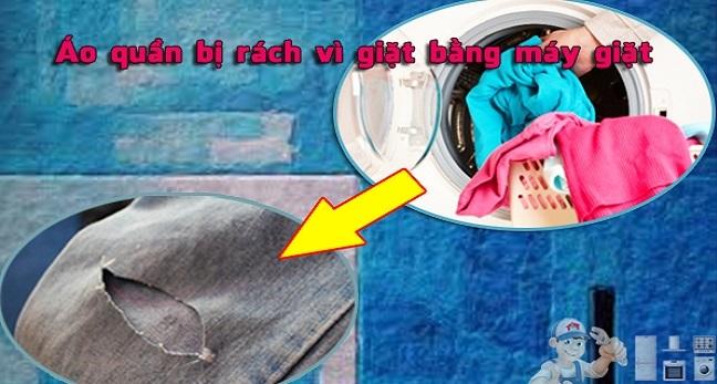 Vì sao quần áo bị rách khi giặt bằng máy giặt?
